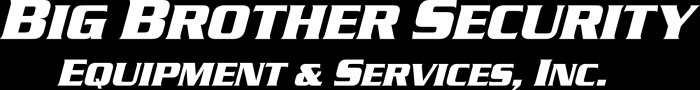 Big Brother Security Equipment & Services, Inc.
